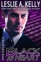 Black At Heart ebook by Leslie A. Kelly