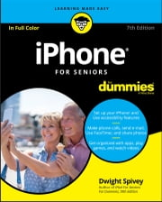 iPhone For Seniors For Dummies ebook by Dwight Spivey