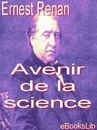 Avenir de la science ebook by Ernest Renan
