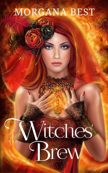 Witches' Brew - Witch Cozy Mystery ebook by Morgana Best