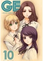GE: Good Ending 10 ebook by Kei Sasuga, Kei Sasuga