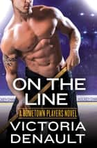 On the Line ebook by Victoria Denault