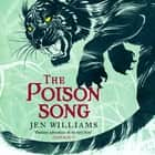 The Poison Song (The Winnowing Flame Trilogy 3) audiobook by Jen Williams