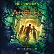 The Trials of Apollo, Book Three: The Burning Maze sesli kitap by Rick Riordan