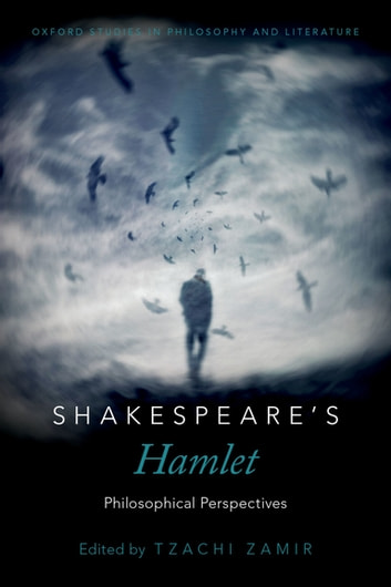 Shakespeare's Hamlet - Philosophical Perspectives ebook by