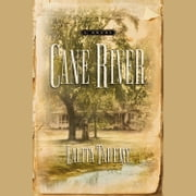 Cane River audiobook by Lalita Tademy