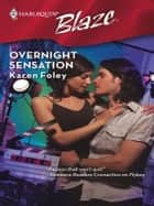 Overnight Sensation ebook by Karen Foley