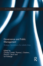 Governance and Public Management - Strategic Foundations for Volatile Times ebook by