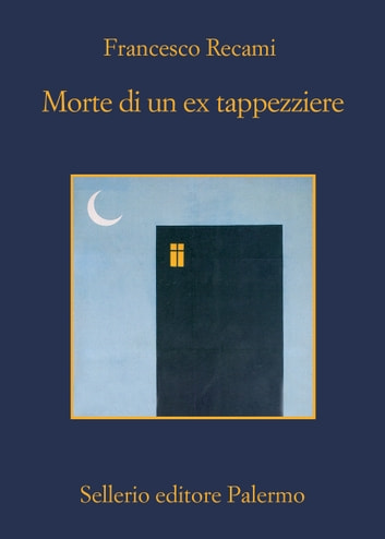 Morte di un ex tappezziere ebook by Francesco Recami