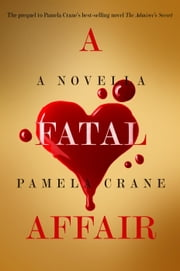 A Fatal Affair: A Short Story Thriller - The Mental Madness Suspense Series, #1 ebook by Pamela Crane