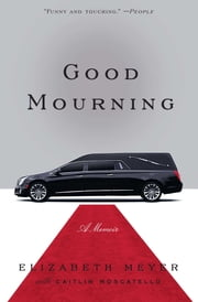 Good Mourning ebook by Elizabeth Meyer