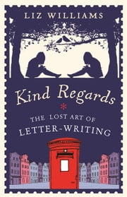 Kind Regards ebook by Liz Williams