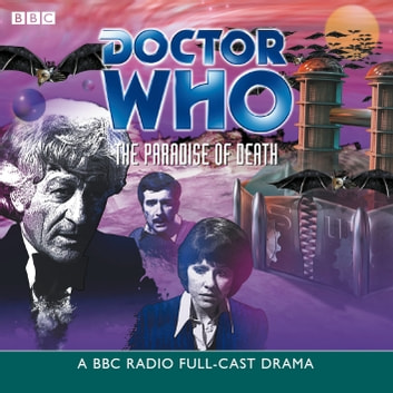 Doctor Who: The Paradise Of Death audiobook by BBC