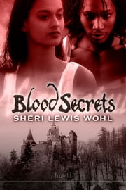 Blood Secrets ebook by Sheri Lewis Wohl