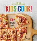Good Housekeeping Kids Cook! ebook by Good Housekeeping, Susan Westmoreland