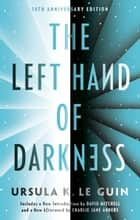 The Left Hand of Darkness - 50th Anniversary Edition eBook by Ursula K. Le Guin, David Mitchell, Charlie Jane Anders