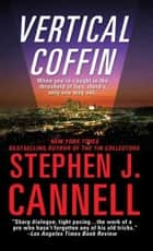 Vertical Coffin ebook by Stephen J. Cannell