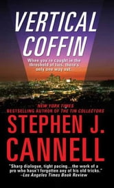 Vertical Coffin - A Shane Scully Novel ebook by Stephen J. Cannell
