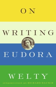On Writing ebook by Eudora Welty
