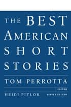 The Best American Short Stories 2012 eBook by Tom Perrotta, Heidi Pitlor