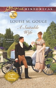 A Suitable Wife ebook by Louise M. Gouge
