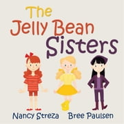 Where are the Jelly Beans? ebook by Nancy Streza,Bree Paulson