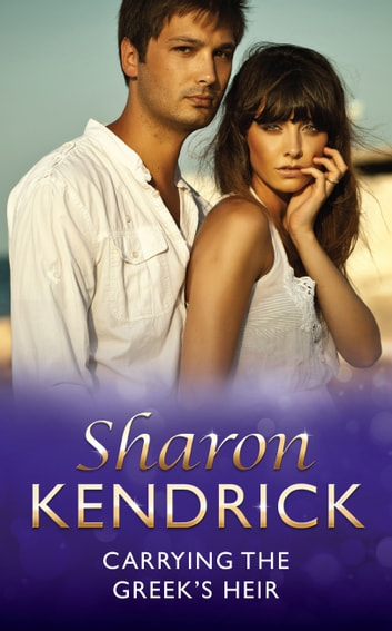 Carrying the Greek's Heir (Mills & Boon Modern) 電子書 by Sharon Kendrick