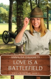 Love Is a Battlefield ebook by Annalisa Daughety