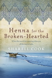 Henna for the Broken Hearted ebook by Sharell Cook