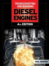 Troubleshooting and Repair of Diesel Engines ebook by Paul Dempsey