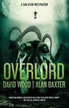 Overlord ebook by David Wood, Alan Baxter