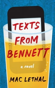 Texts from Bennett ebook by Mac Lethal
