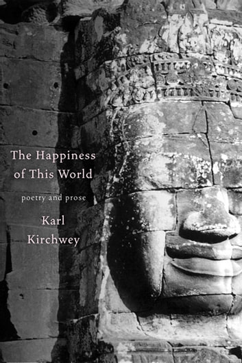 The Happiness of this World ebook by Karl Kirchwey