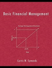 Basic Financial Management ebook by Symonds, Curftis, W