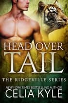 Head Over Tail (BBW Paranormal Shapeshifter Romance) ebook by Celia Kyle