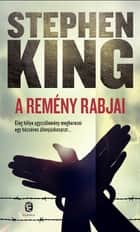 A remény rabjai ebook by Stephen King