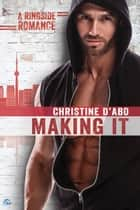 Making It ebook by Christine d'Abo