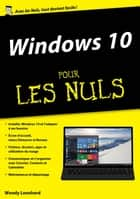 Windows 10 pour les Nuls mégapoche ebook by Woody LEONHARD