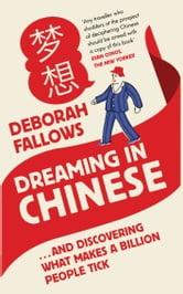 Dreaming in Chinese ebook by Deborah Fellows