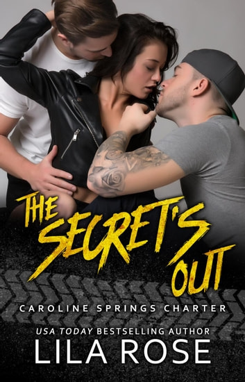 The Secret's Out - Hawks MC: Caroline Springs Charter, #1 ebook by Lila Rose