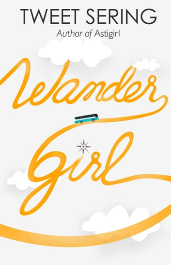 Wander Girl ebook by Tweet Sering