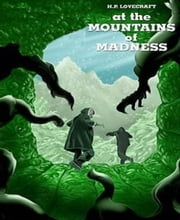 At the Mountains of Madness ebook by H. P. Lovecraft
