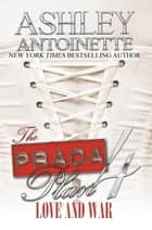The Prada Plan 4: Love & War ebook by Ashley Antoinette