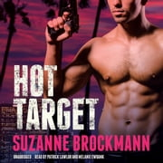 Hot Target - A Novel audiobook by Suzanne Brockmann