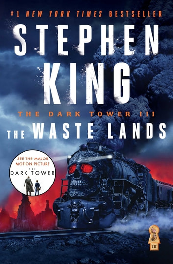 The Dark Tower III - The Waste Lands ebook by Stephen King