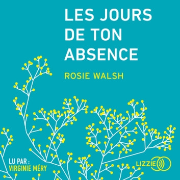Les Jours de ton absence audiobook by Rosie WALSH