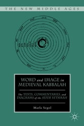 Word and Image in Medieval Kabbalah ebook by Marla Segol