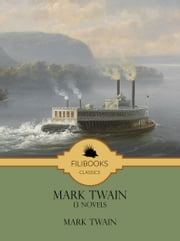 13 Novels ebook by Mark Twain