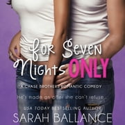 For Seven Nights Only audiobook by Sarah Ballance