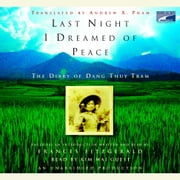 Last Night I Dreamed of Peace - The Diary of Dang Thuy Tram audiobook by Dang Thuy Tram